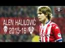 ALEN HALILOVIĆ Season So Far All the Best Skills 15 16 HD
