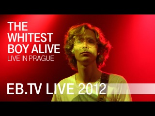 THE WHITEST BOY ALIVE live in Prague (2012)