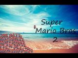 Super Mario Bros Star 2 5 minutes