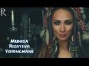 Munisa Rizayeva Yoringmane Муниса Ризаева Ёрингмане
