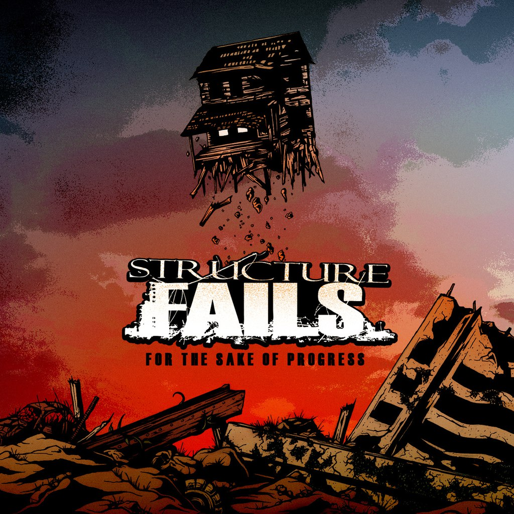 Structure Fails - For The Sake Of Progress (2015)