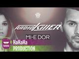 Radio Killer - Mi-e dor Lyric Video
