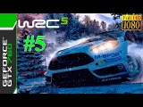 [60 FPS] WRC 5 FIA World Rally Championship / Gameplay #5 / Full HD