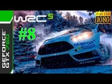 [60 FPS] WRC 5 FIA World Rally Championship / Gameplay #8 / Full HD