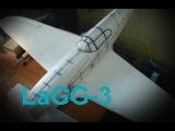 Радиоуправляемая модель. Постройка. Модель самолета LaGG-3