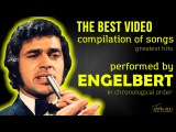 ENGELBERT The Best Video compilation of songs