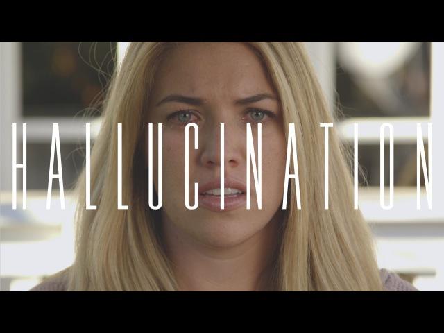 H A L L U C I N A T I O N - Short Film