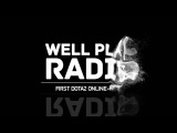 Well Play Intro!