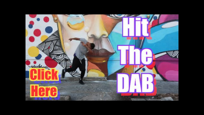 Hit The Dab Official Dance Video HitTheDab | @6billionpeople