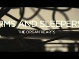Arms and Sleepers - Kiss Tomorrow Goodbye