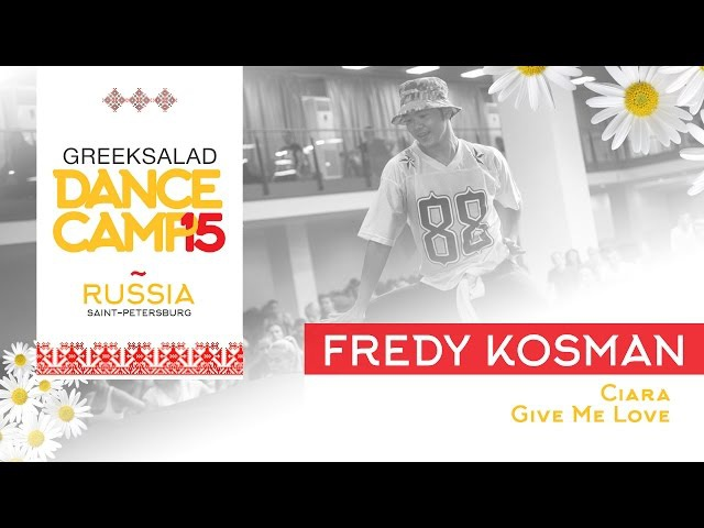 GREEK SALAD Dance Camp15. Fredy Kosman [Ciara - Give Me Love]