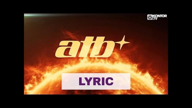 ATB Sun Goes Down Savi x Lema Remix Official Lyric Video HD