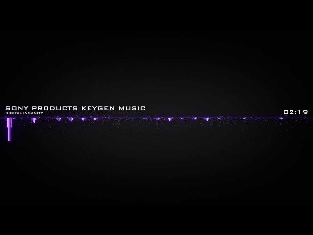 Digital Insanity - Sony Products Keygen Music