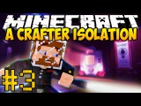 Minecraft Alien: A Crafter's Isolation #3