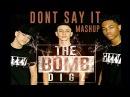Bryson Tiller/Tory Lanez Don't Say it The Bomb Digz (mashup)