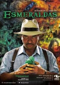 Esmeraldas, el color de la ambición