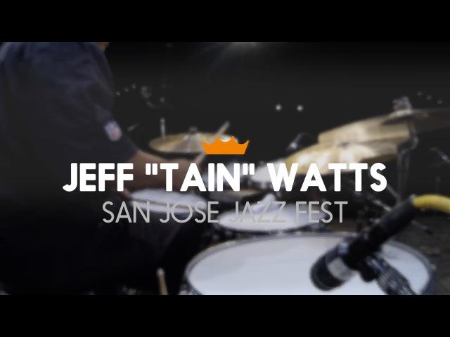 Remo Jeff Tain Watts San Jose Jazz Fest