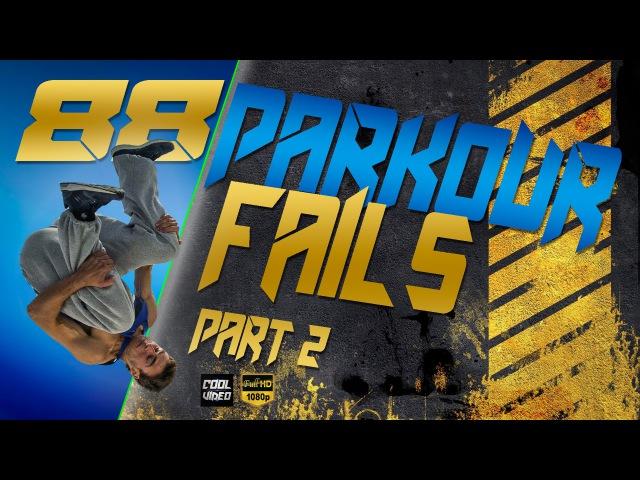 Еxtreme Parkour Fails Compilation part 2 || Epic fail - Cool Video © 88