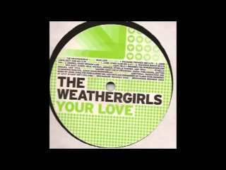 The Weather Girl - Your Love (Jamie Lewis Sexy Dub) (2002)