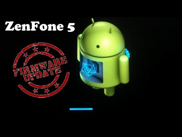 Прошивка ZenFone 5 с помощью ADB fastboot How to flash rom ZenFone 5 with ADB fastboot commands