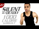 90 Min. 1,000 Calorie Low Impact HIIT Workout - 100 Exercises | Silent But Deadly: Day 27