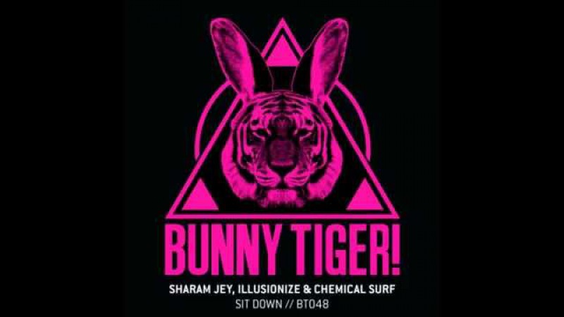 Sharam Jey, Chemical Surf Illusionize - Sit Down [OUT NOW]