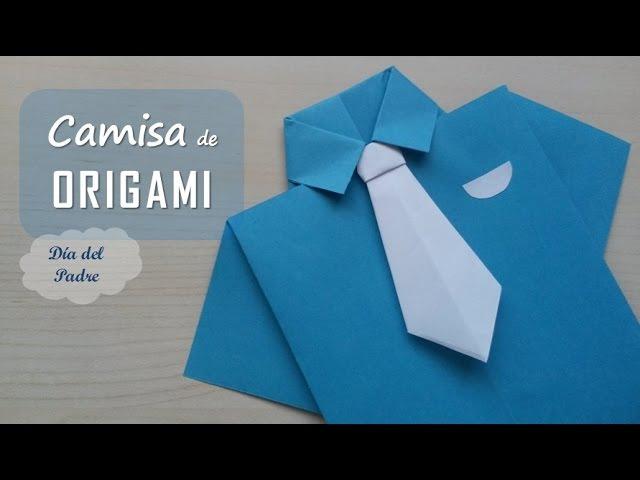 Camisa y corbata origami. Shirt and tie origami. [Día del Padre - Father's Day]