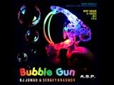 DJ JunGo, Sergey Krasnov - Bubble Gun (House Mix 2016)