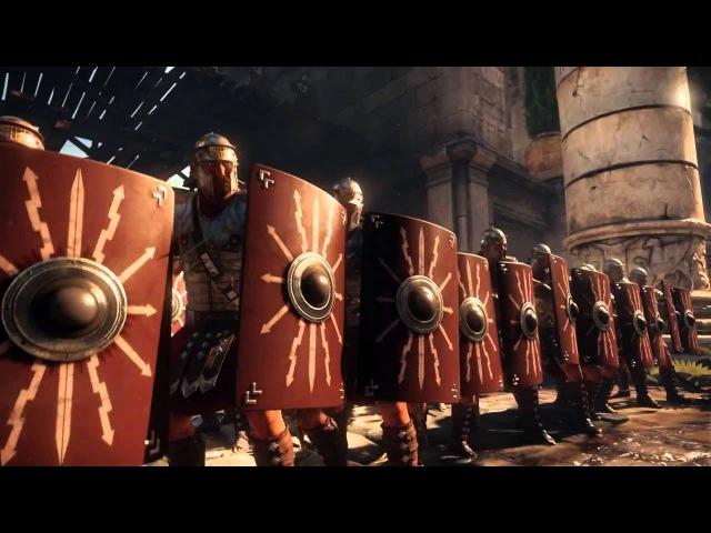 Ryse Son of Rome — релизный трейлер