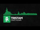 Glitch Hop or 110BPM - Tristam - Once Again Monstercat Album Exclusive