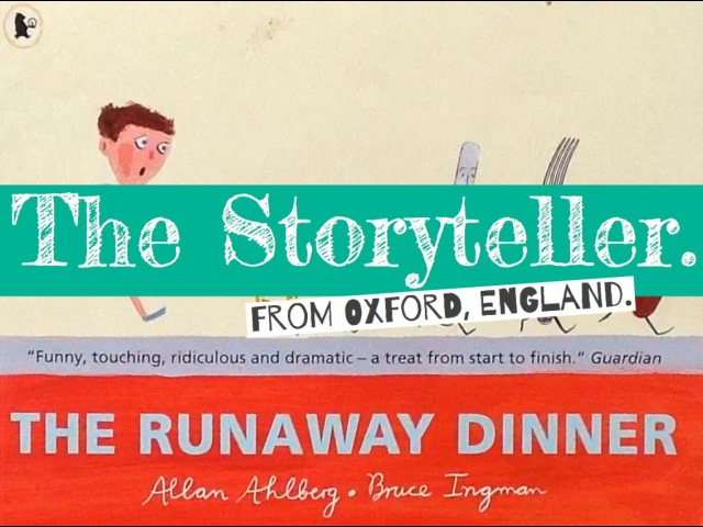 'The Runaway Dinner' - written by Allan Ahlberg