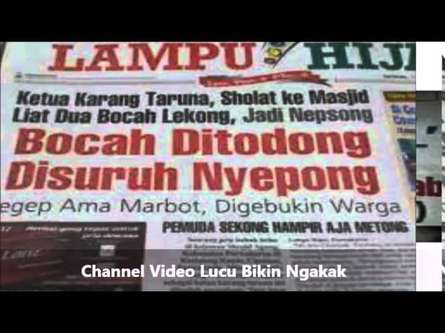 Berita lucu di koran Bikin Ngakak Jilid 3