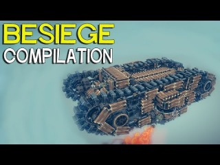 ►Besiege Compilation - Armored vehicles and mechs