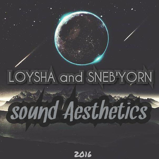 LOYSHA & SNEB'YORN