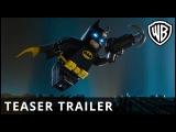 The LEGO® Batman™ Movie – Teaser Trailer – Official Warner Bros. UK