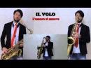 Il Volo - Lamore si muove Cover Sax Daniele Vitale