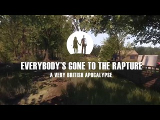 Everybody's Gone to the Rapture | Behind the Scenes #2: A Very British Apocalypse