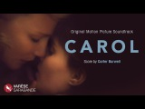OSCAR NOMINATED SCORE Carol - A Visual Soundtrack - Carter Burwell