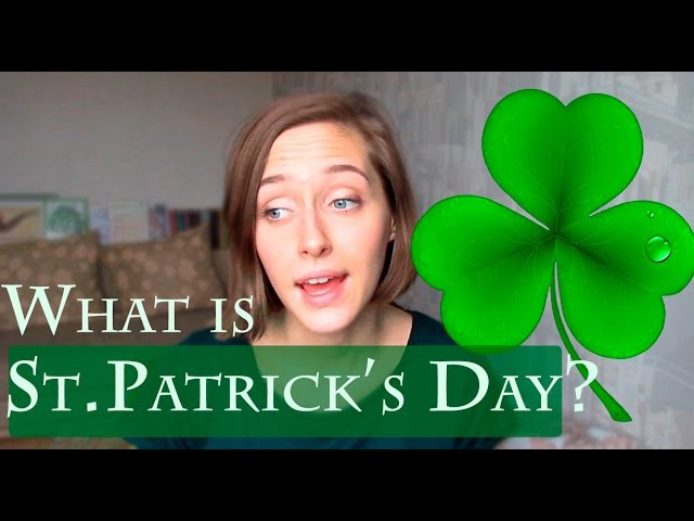 WHAT IS ST.PATRICK'S DAY ?