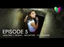 WORLD OF NINE - EPISODE 5: ASIA PART 1: BEIJING | SINGAPORE | HO CHI MINH