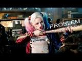 Harley Quinn - Problem
