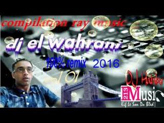 cheb Djalil 2015 - Khalou Bouha Yergod 2016 dj el wahrani remix