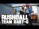 RUSHBALL of Team BABY-G in Osaka | YAK FILMS