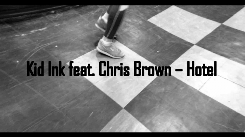 Kid Ink feat. Chris Brown – Hotel|Choreography by Alaska Siberia