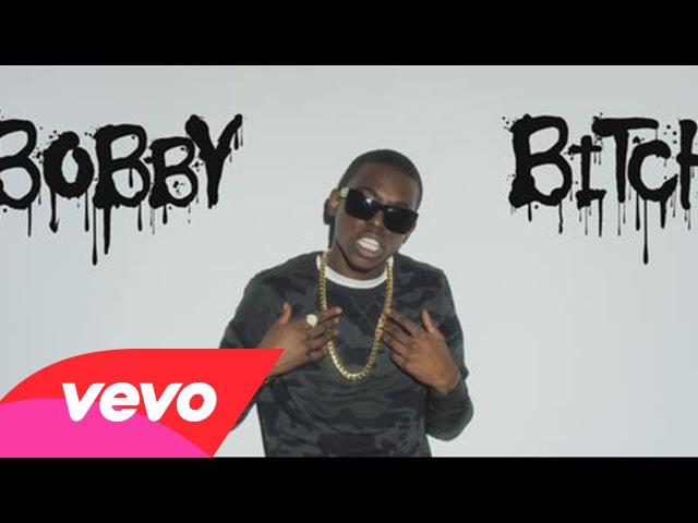 Bobby Shmurda - Bobby Bitch