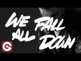 A-TRAK Ft JAMIE LIDELL - We All Fall Down (Official Video Lyrics)