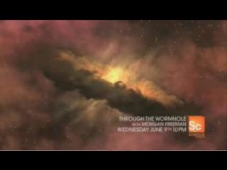 Discovery Сквозь пространство и время с Морганом Фрименом/Through the Wormhole (2010 - ...) ТВ-ролик