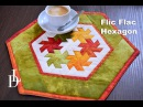 Flic Flac Hexagon - Pinwheels Triangl Patchwork
