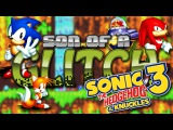 Sonic 3 & Knuckles Glitches (Part One) - Son Of A Glitch - Episode 46