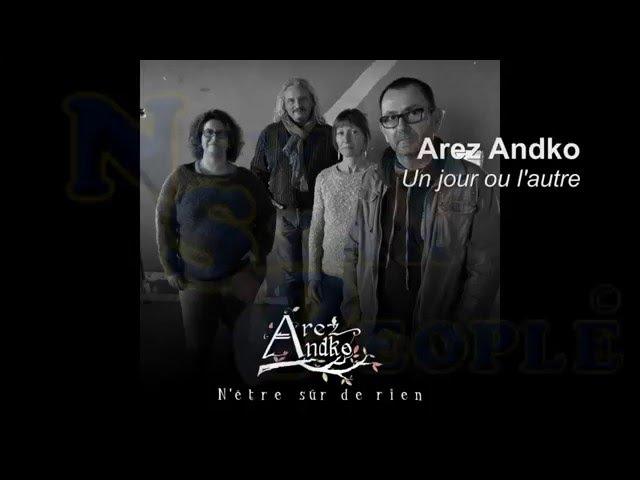 Arez Andko N'être sur de rien (NSP2016)
